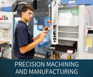 Precision Machining and Manufacturing Program