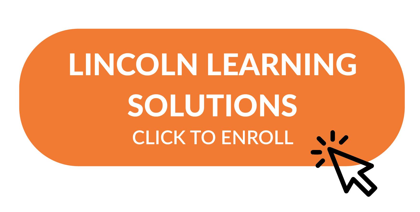 Lincoln enrollment button