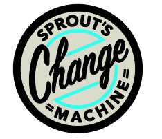 Sprout's change machine