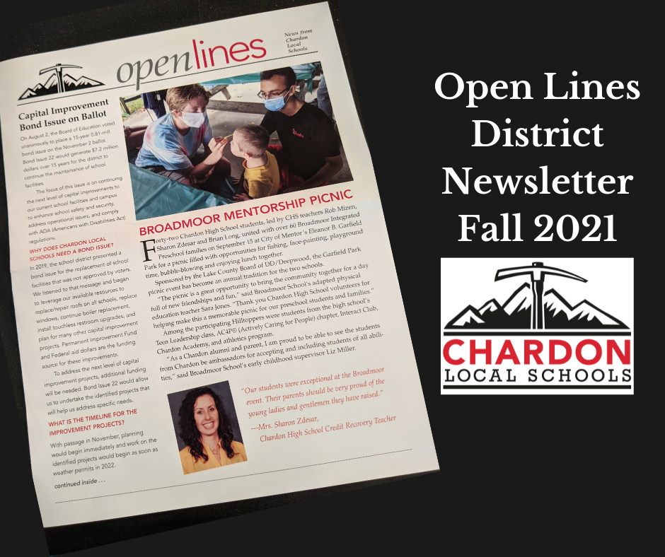 collage graphic featuring black background; Chardon Local Schools mountain axe logo (red, white, black); screen capture of the front page of the Open Lines newsletter (not legible - but for artistic purposes); verbiage:  Open Lines District Newsletter Fall 2021
