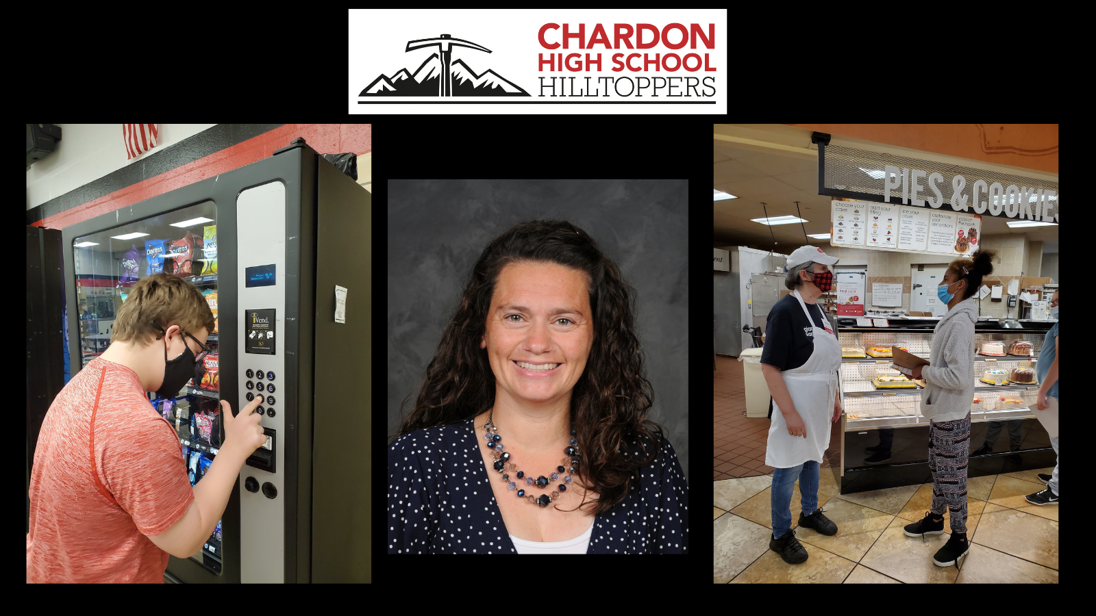 collage graphic:  Chardon High School Hilltoppers mountain axe logo (red, white, black); 3 photos:  Chardon High School student using the vending machine in the school cafeteria; staff photo of teacher Amanda Bunker [photo credit:  Pastor Photography]; and an action photo of a Chardon High School student interviewing a Giant Eagle bakery employee - they are standing in the Bakery Department of the store