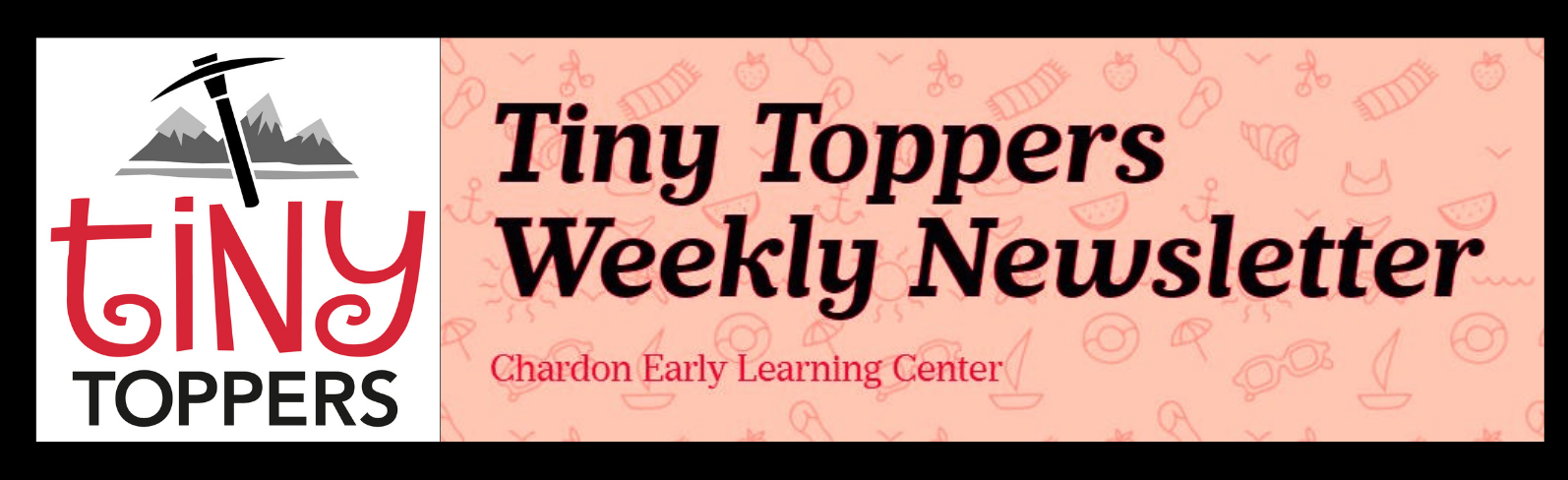 Tiny Toppers mountain axe logo; verbiage:  Tiny Toppers Weekly Newsletter - Chardon Early Learning Center