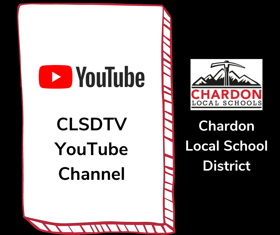 Click this image to visit the Chardon Local Schools CLSDTV YouTube Channel OR visit the following link:  https://bit.ly/CLSDTV_YouTube; this collage graphic features YouTube logo and verbiage:  CLSDTV YouTube Channel; Chardon Local Schools mountain axe logo featuring verbiage Chardon Local School District