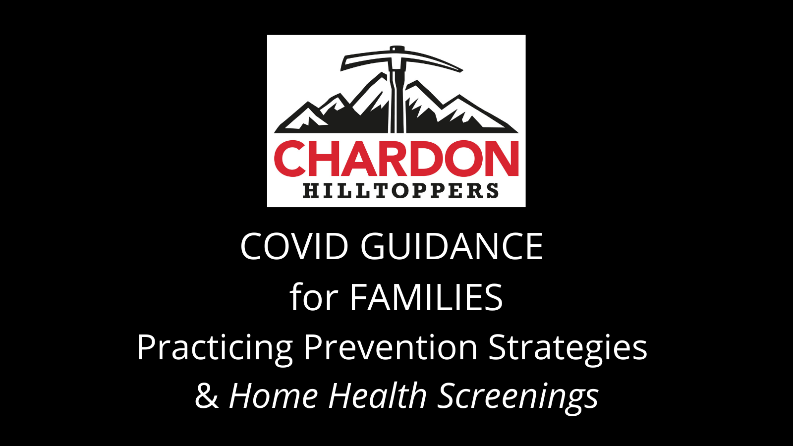 graphic featuring Chardon Hilltoppers mountain axe logo; verbiage:  Practicing Prevention Strategies & Home Health Screenings