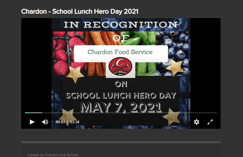 """first slide of School Lunch Heroes Day 2021 - states """"In Recognition of Chardon Foodo Service on School Lunch Hero Day May 7, 2021; features Chardon logo - C above mountain axes and the Chardon Food Service logo"""