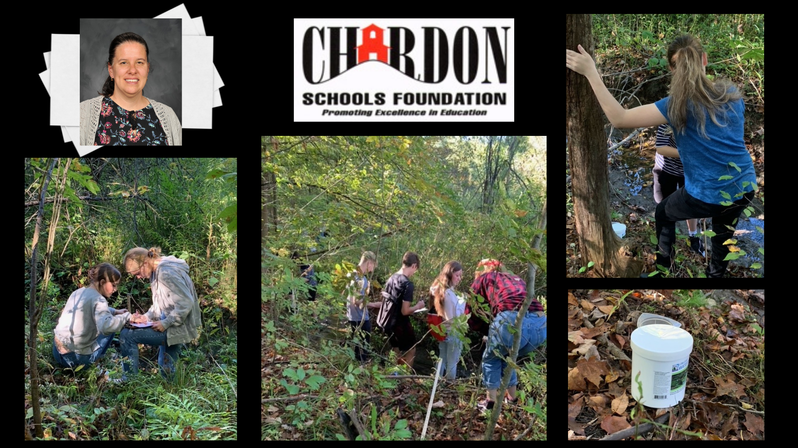 collage graphic:  (from top, l to r) staff photo of CHS science teacher Dr. Rebecca Schneider (photo credit:  Pastor Photography); Chardon Schools Foundation Promoting Excellence in Education logo - red, white and black; 3 action photos of students outdoors using water quality testing kits; one photo of a water testing kit - appears as a pail