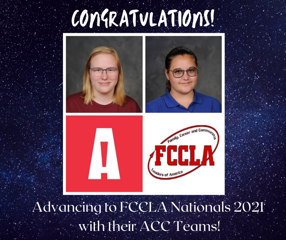"""collage photo:  (from top, l to r) Savannah Bryant, Charlotte Kurtz, Auburn Career Center logo, FCCLA logo - with message """"Congratulations!  Advancing to FCCLA Nationals 2021 with their ACC Teams!"""