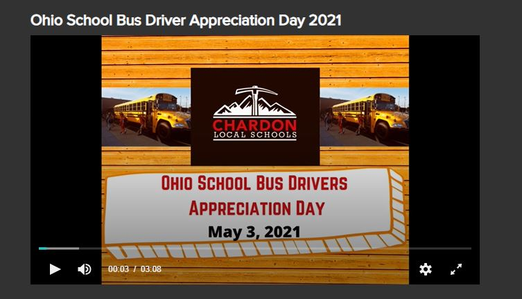 first slide of Ohio School Bus Driver Appreciation Day 2021 video by Chardon Local Schools - features photos of buses and Chardon Local Schools logo plus date of May 3, 2021