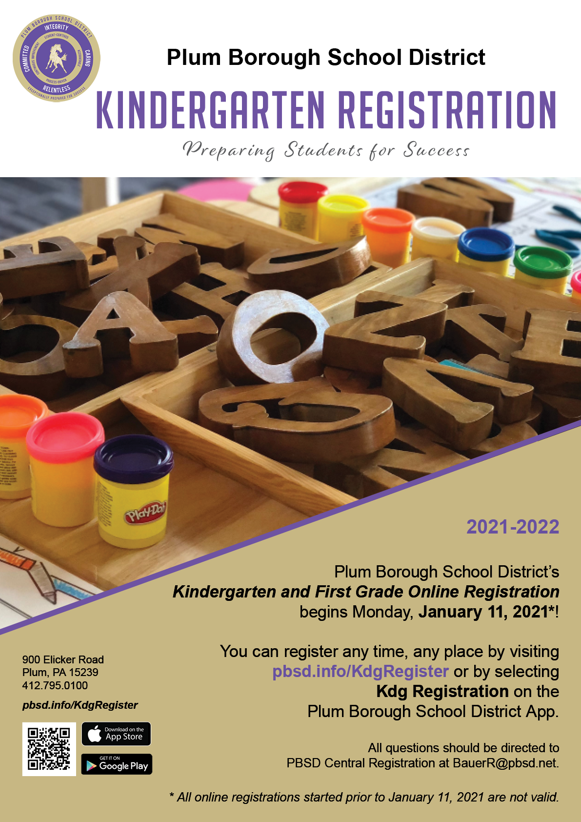 Fall 2021   If your child will be five (5) years old by September 1, 2021. it is time to plan for Kindergarten in the 2021-2022 school year.    Registration  Plum Borough School District uses an online student registration program that allows parents/guardians to input student information right from the comfort of their own home, office, public library, or any other web-hosted location. New students of all ages must reside within the school district's geographic boundaries at the time of registration.  Getting Started   Documents needed for registration  Download documents needed for paper/pencil registration Register Online  Paper/Pencil Registration Appointments