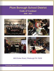 Plum Bourough School District Code of Conduct    You can access documents via:Interactive Document (HTML Version)  Regular PDF Document (PDF Version)  2020-21 Code of Conduct Book