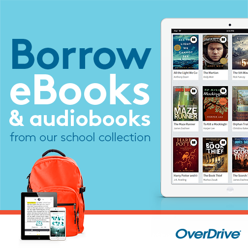 Borrow eBooks & audiobooks from our school collection